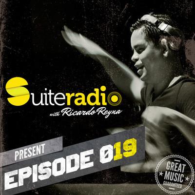 RICARDO REYNA PRESENTS SUITE MUSIC RADIO 019