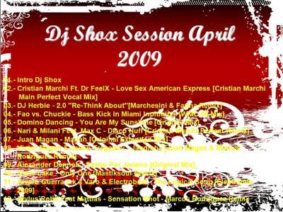 DJ SHOX SESSION APRIL 2009