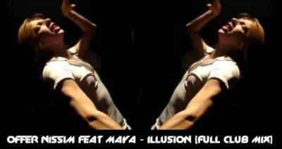 OFFER NISSIM FEAT MAYA - ILLUSION [FULL CLUB MIX]
