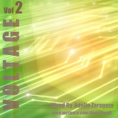 ADOLFO ZARAGOZA A.K.A DJ VECTOR - VOLTAGE VOL. 2 !!