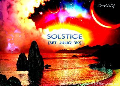 CRUxXxDJ: SOLSTICE [SET JULIO '09]