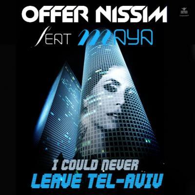 OFFER NISSIM FEAT. MAYA - TEL AVIV [ORIGINAL CLUB MIX]