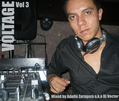 VOLTAGE VOL 3 – SET ADOLFO ZARAGOZA A.K.A DJ VECTOR