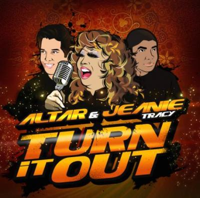 .:: ALTAR FEAT JEANIE TRACY - TURN IT OUT ::.