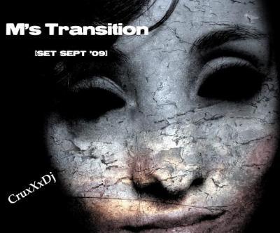 CruxXxDj: M's TRANSITION [SET SEPT '09]