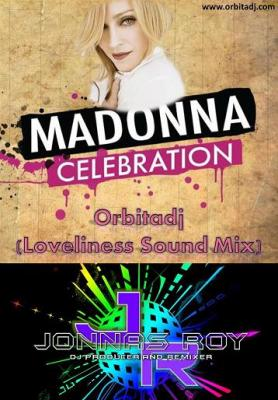 .:: MADONNA - CELEBRATION (ORBITADJ LOVELINESS SOUND MIX) ::.