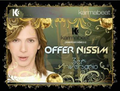DJ SUPER★ OFFER NISSIM @ MEXICO CITY - 15.11.2009 BY KARMABEAT !! COMIENZA LA PREVENTA