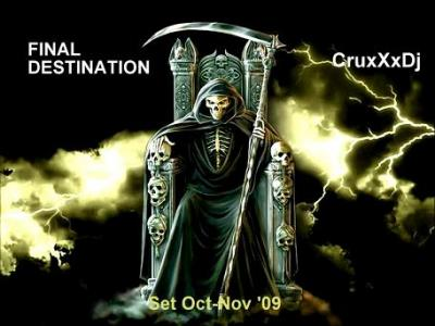 CRUxXxDJ PRESENTA: FINAL DESTINATION [SET OCT-NOV '09]