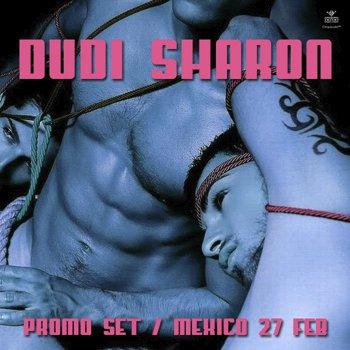 DUDI SHARON - PROMO SET / MEXICO 27 FEB '10