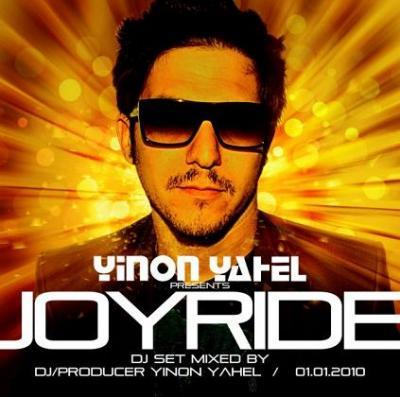 YINON YAHEL PRESENTS JOYRIDE - NEW YEARS EVE DJ SET 2010