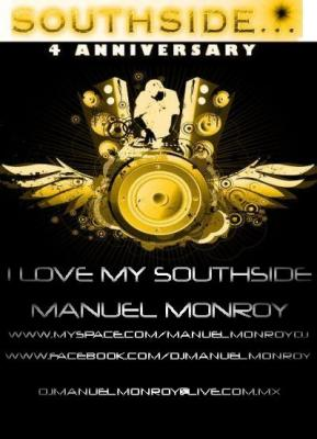 MANUEL MONROY - SOUTHSIDE 4TO ANIVERSARIO (SPECIAL SET)
