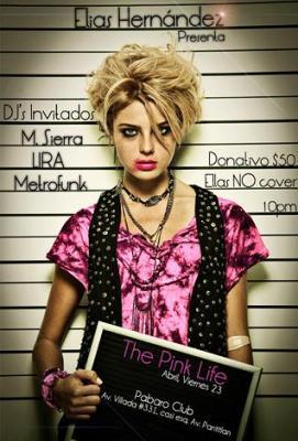 ELIAS HERNANDEZ PRESENTA: THE PINK LIFE 23-ABR-10
