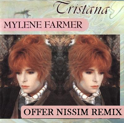 .:: MYLENE FARMER - TRISTANA [OFFER NISSIM REMIX] ::.