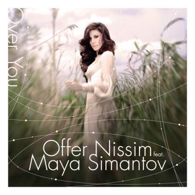 OFFER NISSIM & MAYA SIMANTOV - OVER YOU [NEW ALBUM]