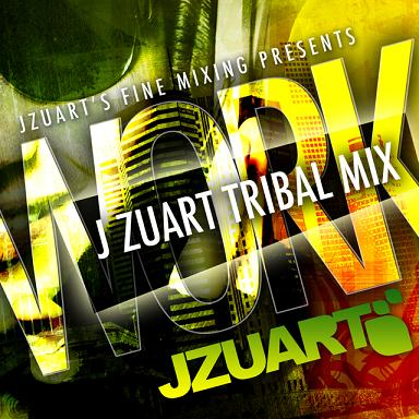 J ZUART - WORK 2011 [TRIBAL MIX]