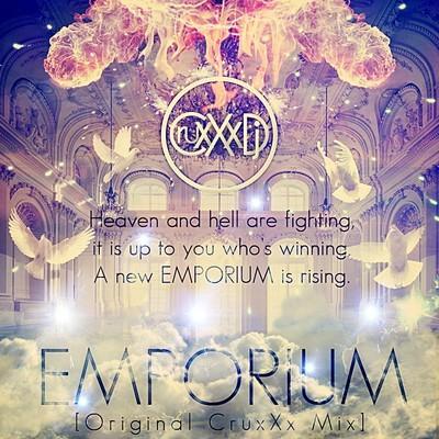 CRUXXX DJ - EMPORIUM [ORIGINAL MIX]