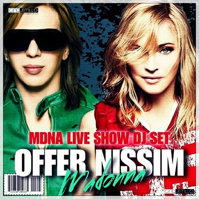 OFFER NISSIM - MDNA WORLD TOUR LIVE SHOW DJ SET @ TEL AVIV 31.05.2012 DOWNLOAD