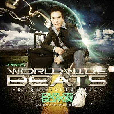 CARLOS GOMIX PRES. WORLDWIDE BEATS [DJ SET JULIO 2012]