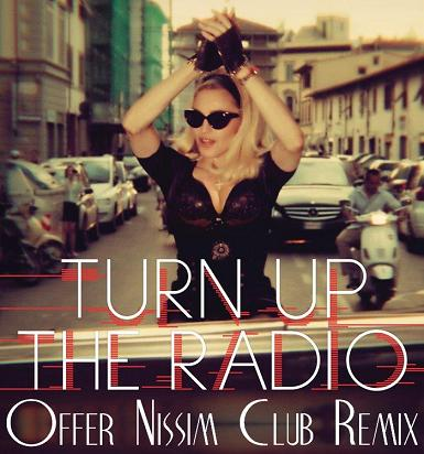 MADONNA - TURN UP THE RADIO [OFFER NISSIM CLUB REMIX]