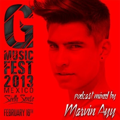 MARVIN AYY - G MUSIC FEST 2013 PODCAST