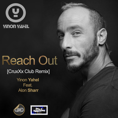 "YINON YAHEL FT. ALON SHARR - REACH OUT [CRUXXX CLUB REMIX] + SET ""RISING"" [ELITE EDITION]"