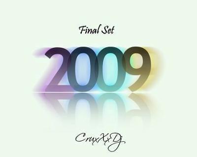 Dj CruxXx Final set 2009